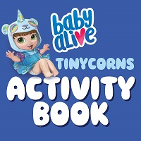 Baby Alive TINYCORNS Activity Book