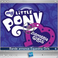 Nouveau My Little Pony Equestria Girls
